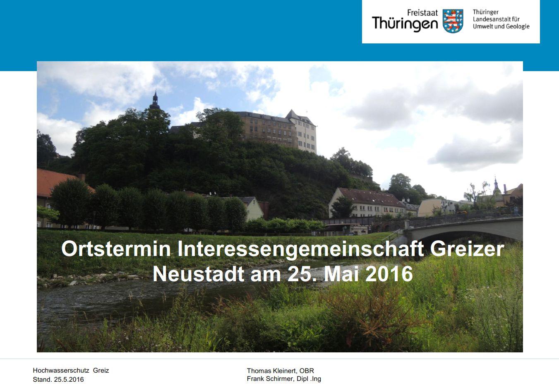 Powerpointpräsentation zum Vortrag der TLUG zum Hochwasserschutz am 25.05.2016
